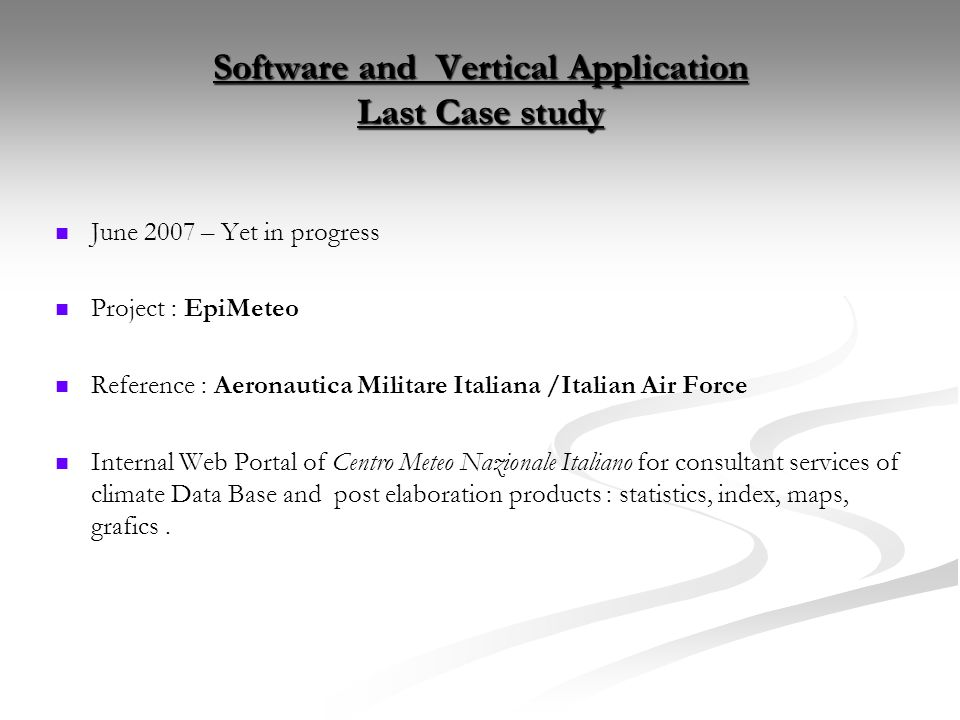 Software and Vertical Application Last Case study