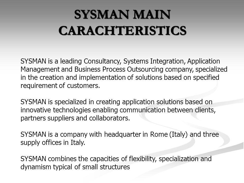 SYSMAN MAIN CARACHTERISTICS