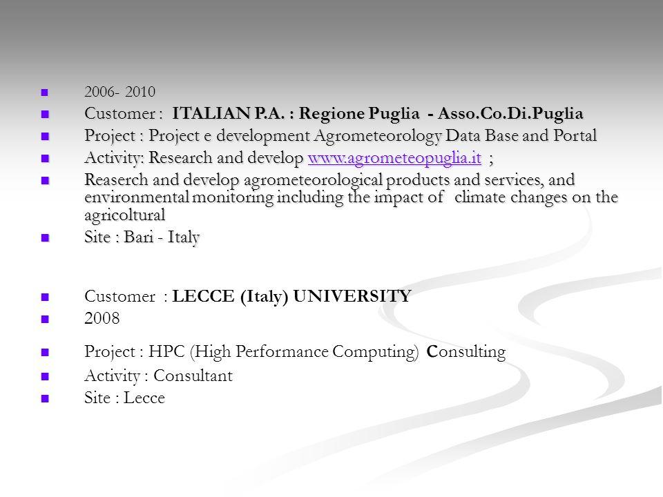 Customer : ITALIAN P.A. : Regione Puglia - Asso.Co.Di.Puglia