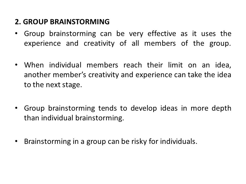 effectiveness of electronic group brainstorming Brainstorming is one of the most well-known tools for creative thinking many empirical studies have been conducted regarding the effectiveness of this approach to group idea generation few previous reviews have considered more than one or two dozen studies and they have ignored a few fundamental issues outlined by the inventor of the tool.
