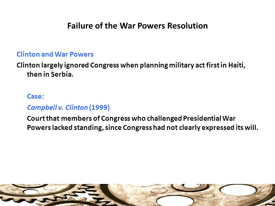 war powers act pros cons Had no formal declaration of war doesn't the war powers act require though many people refer to the war powers resolution as the war powers act.