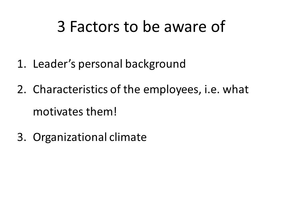 3 Factors to be aware of Leader's personal background