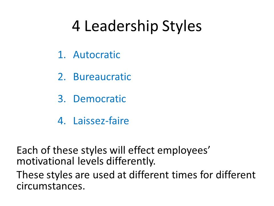 leadership style autocratic democratic laissez faire Leadership style is the manner and approach of providing direction, implementing plans, and motivating people as seen by the employees, it includes the total pattern of explicit and implicit actions of the leader.