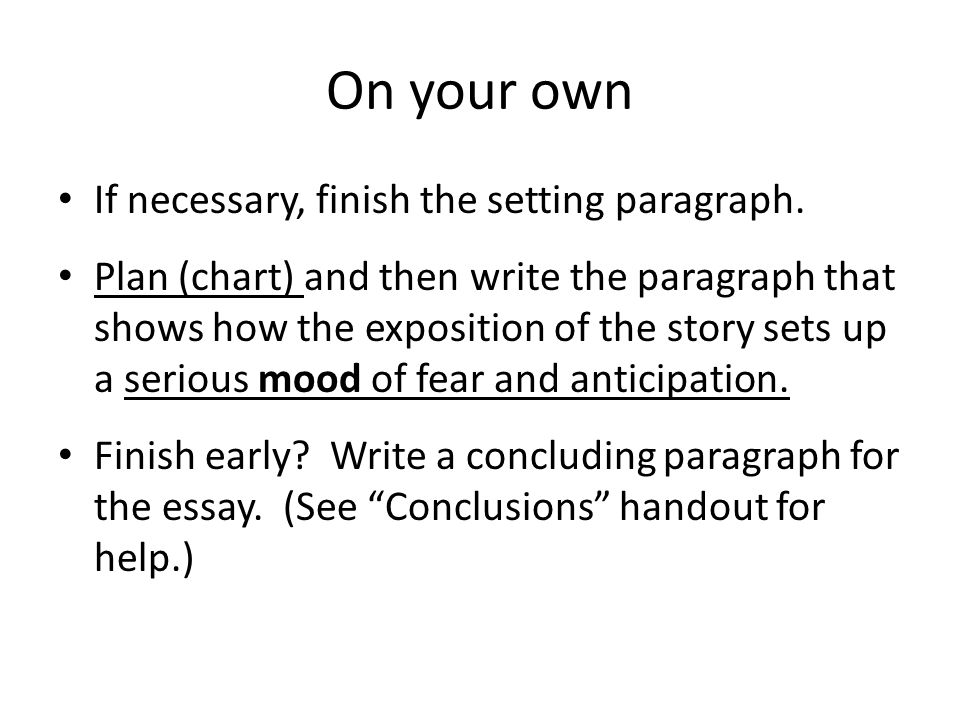 paragraph development by exposition and narration Good exposition examples: narrating your story's background  king thus uses  setting and character exposition to foreshadow the frightening developments in   you can share a characters' outlook in a paragraph rather than a whole scene.