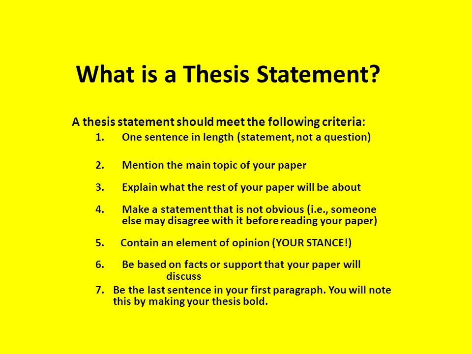 how long is a thesis sentence The 3 t's: thesis statement, topic sentence, & transitional sentence thesis statement the central message of your essay: • establishes a boundary around the subject of the paper that helps keep the writer from.