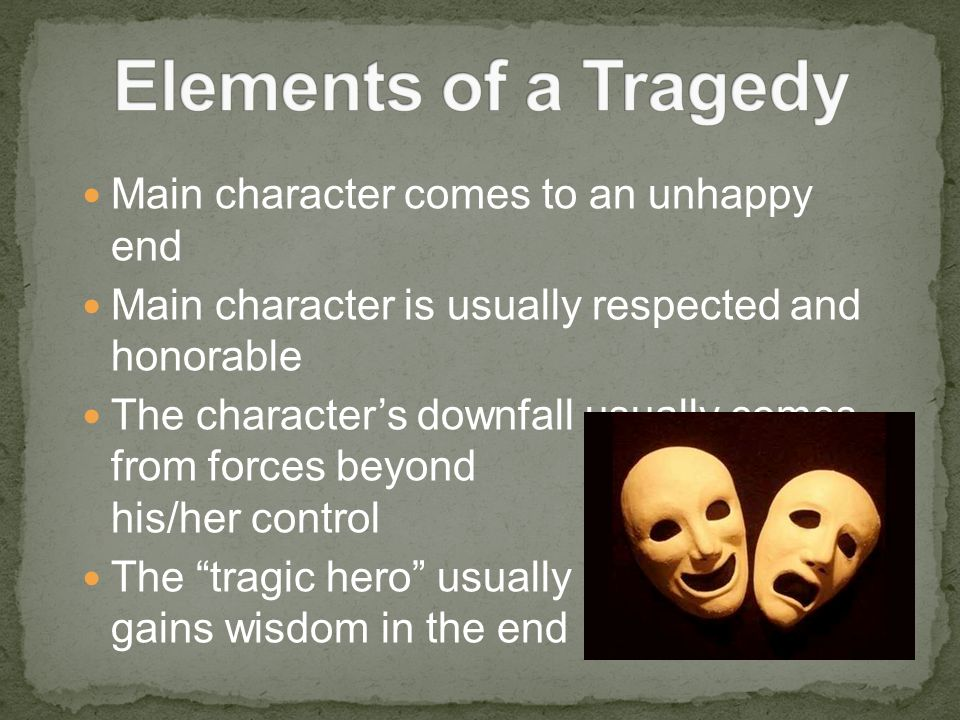 the tragic end for the hero Tragic hero examples can be an excellent topic for an essay if you know how to all tragic hero examples in the history of literature have had a tragic end but.