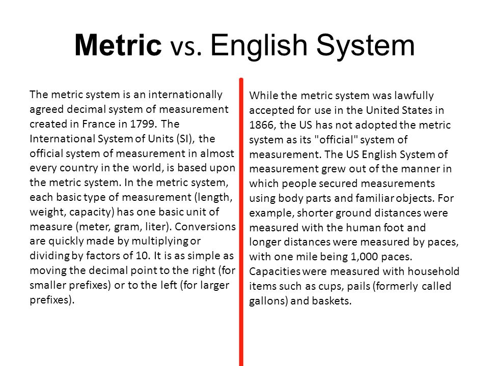country in the world, is based upon the metric system. In the metric ...
