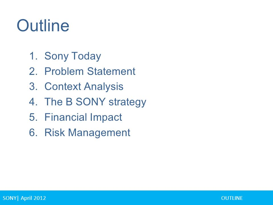 sony problem statement Feedback express yourself for sony electronic equipment issues, please contact sony electronics if you believe a sony product has a manufacturing defect.