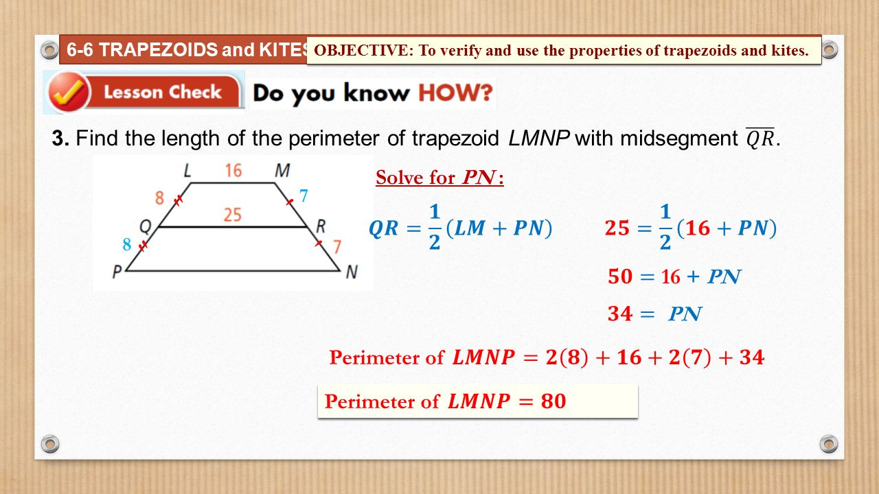 worksheet Properties Of Trapezoids the parallel sides of a trapezoid are called bases ppt download 6 trapezoids and kites objective to verify use properties trapezoids
