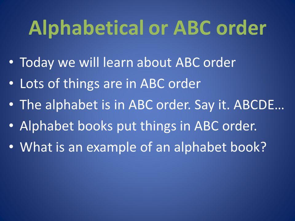 Alphabetical Order Aka ABC Order