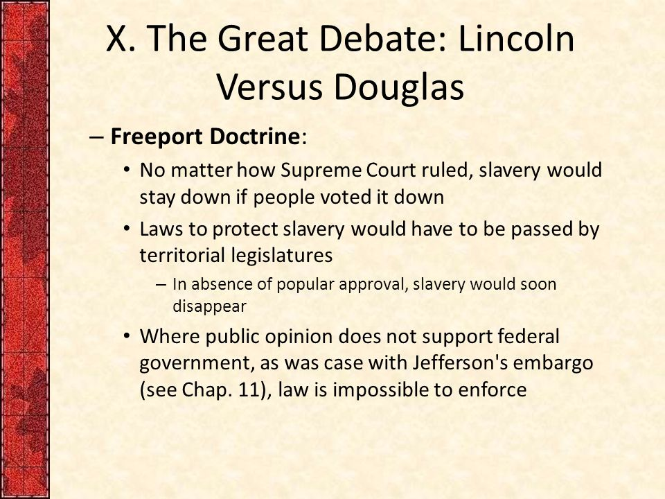 the issue of slavery and the drifting toward disunion 2009-2-25 drifting toward disunion, 1854–1861 part iii: applying what you have learned 1 how did the development of a violent mini civil war in the territory of kansas demonstrate a fatal flaw in stephen douglas's popular sovereignty doctrine that the people of each territory should settle the slavery question for themselves.