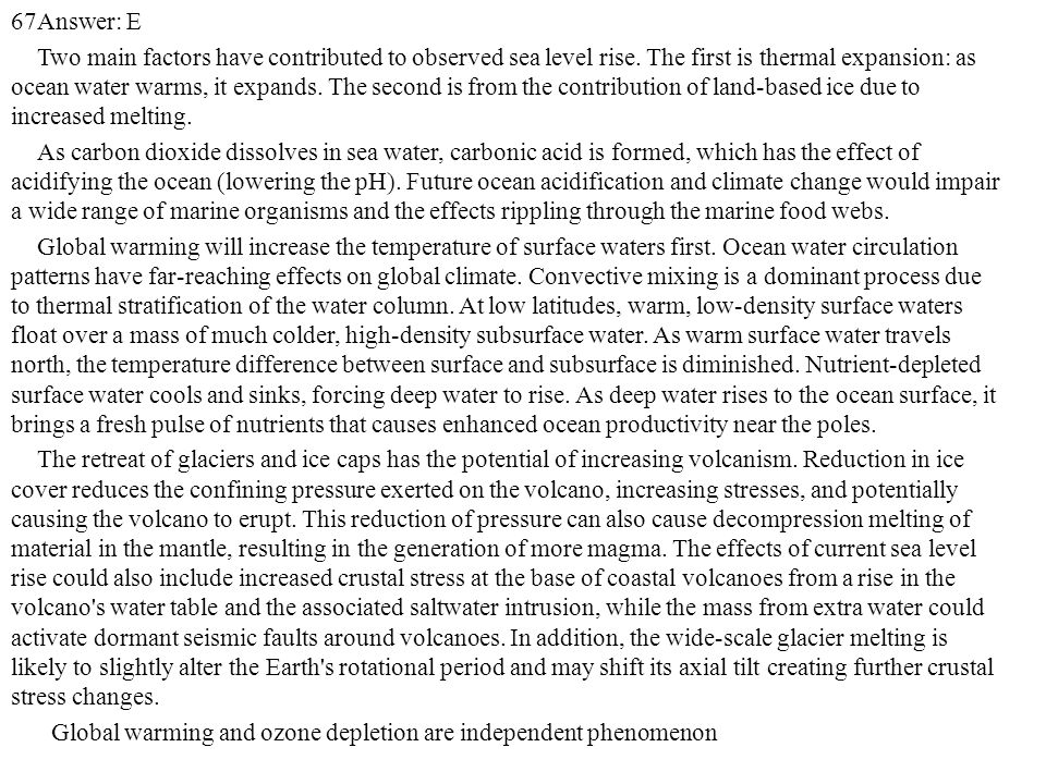 67Answer: E Two main factors have contributed to observed sea level rise.