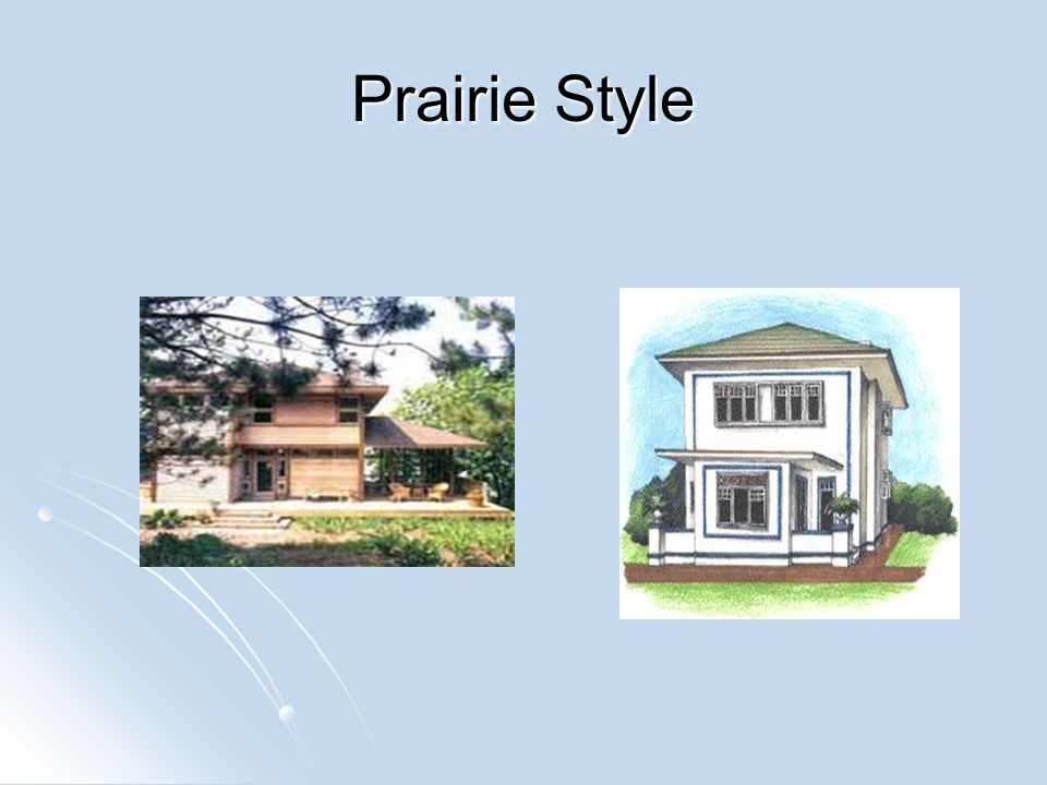 Housing styles ppt video online download for Prairie style characteristics