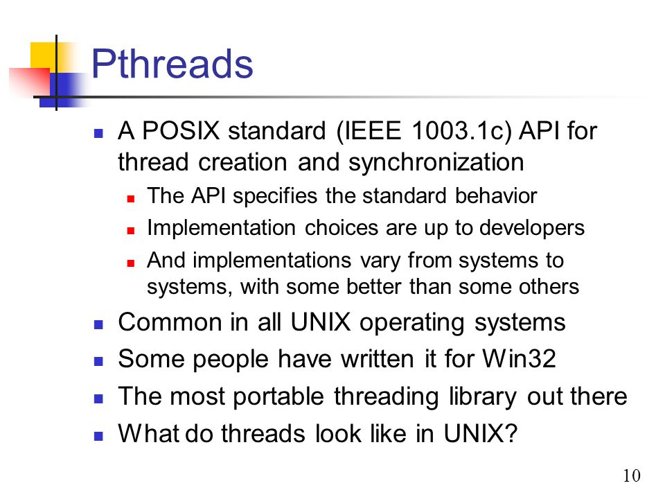 Case Study    UNIX and LINUX Chapter History of unix          SlidePlayer   Pthread Library