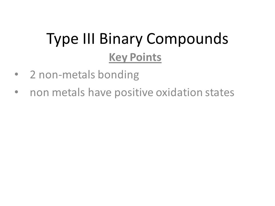 Type III Binary Compounds