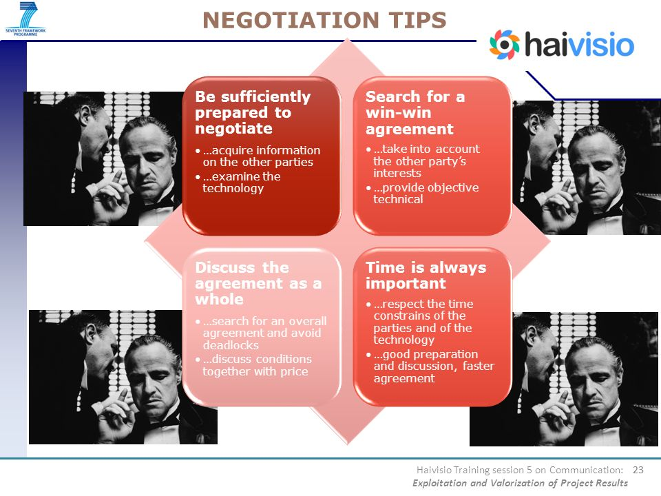 NEGOTIATION TIPS Be sufficiently prepared to negotiate