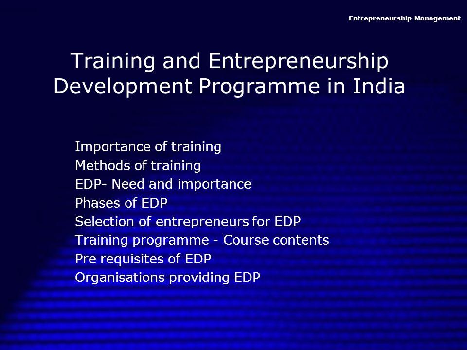 Training and Entrepreneurship Development Programme in India