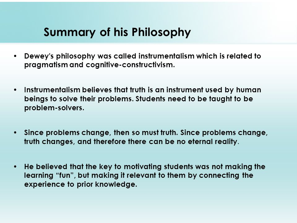 an analysis of the philosophical inquiry by john dewey The case for philosophical inquiry in the is a passage near the beginning of matthew lipman's philosophy goes to school1 that encapsulates the influence of john dewey upon what the tradition of reflective education needs to take forward from lipman is both the understanding that he.