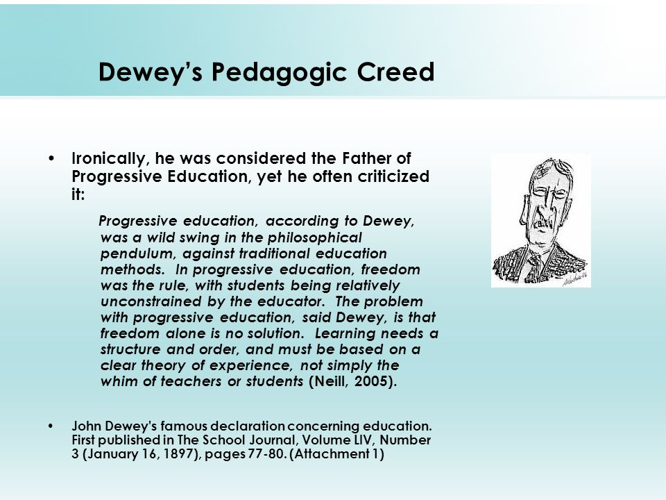 traditional passive education john dewey John dewey on music education as experience  then i need to understand john dewey  people can't be free if they're educated to be docile or passive.