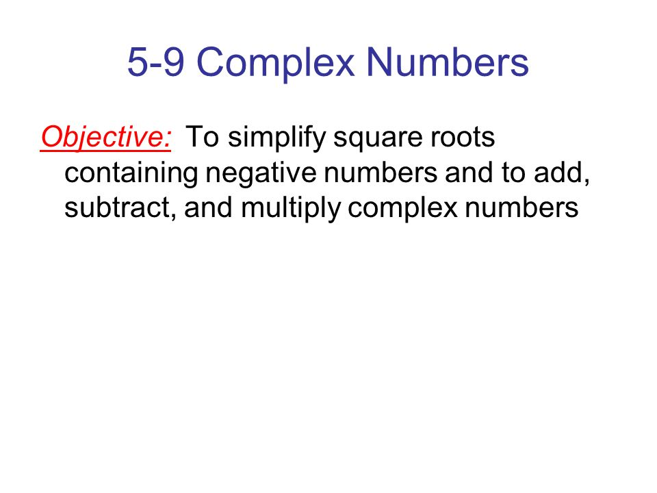 how to solve complex numbers with square roots