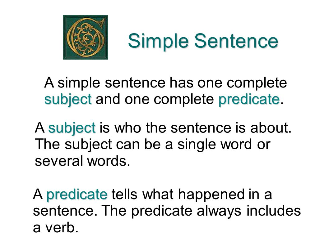 simple sentence Sentences linking words together in the right way makes your writing easy to  understand and interesting to read when you are writing, words are grouped.