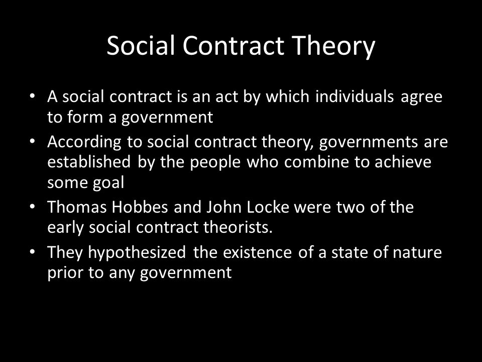 state of nature and social contract The social contract allows individuals to leave the state of nature and enter civil society, but the former remains a threat and returns as soon as governmental power collapses because the power of leviathan is uncontested, however, its collapse is very unlikely and occurs only when it is no longer able to protect its subjects.