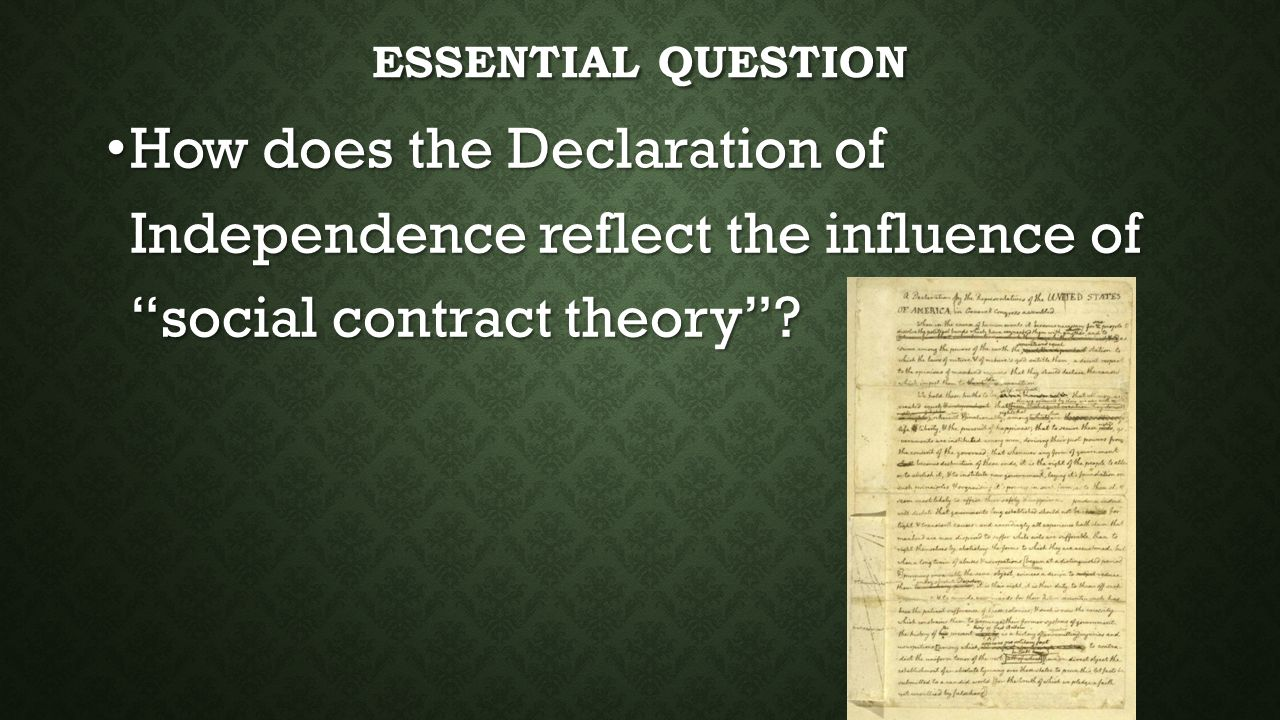 the theory of government in the declaration of independence The declaration of independence is a restatement of locke and rousseau, and the same concepts would be embodied in the constitution the french declaration of the rights of man and citizen would be influenced by the same sources and by the declaration of independence as well.