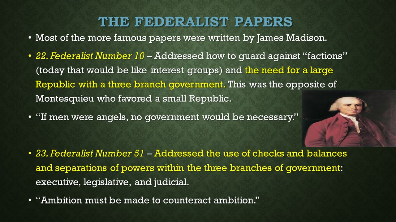the federalist papers were written by The federalist papers were written to support the ratification of the constitution, specifically in new york whether they succeeded in this mission is questionable.