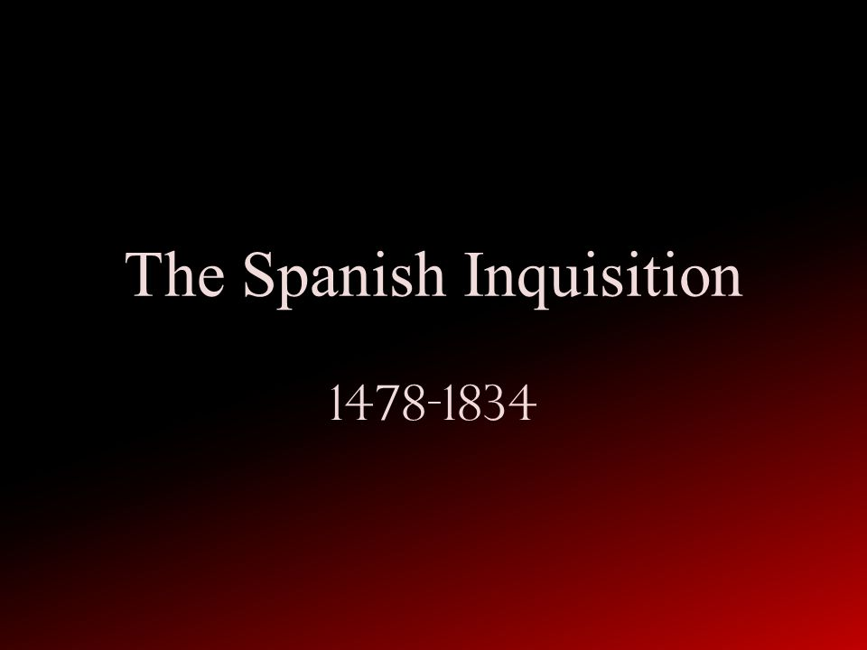 the spanish inquisition ppt video online  the spanish inquisition