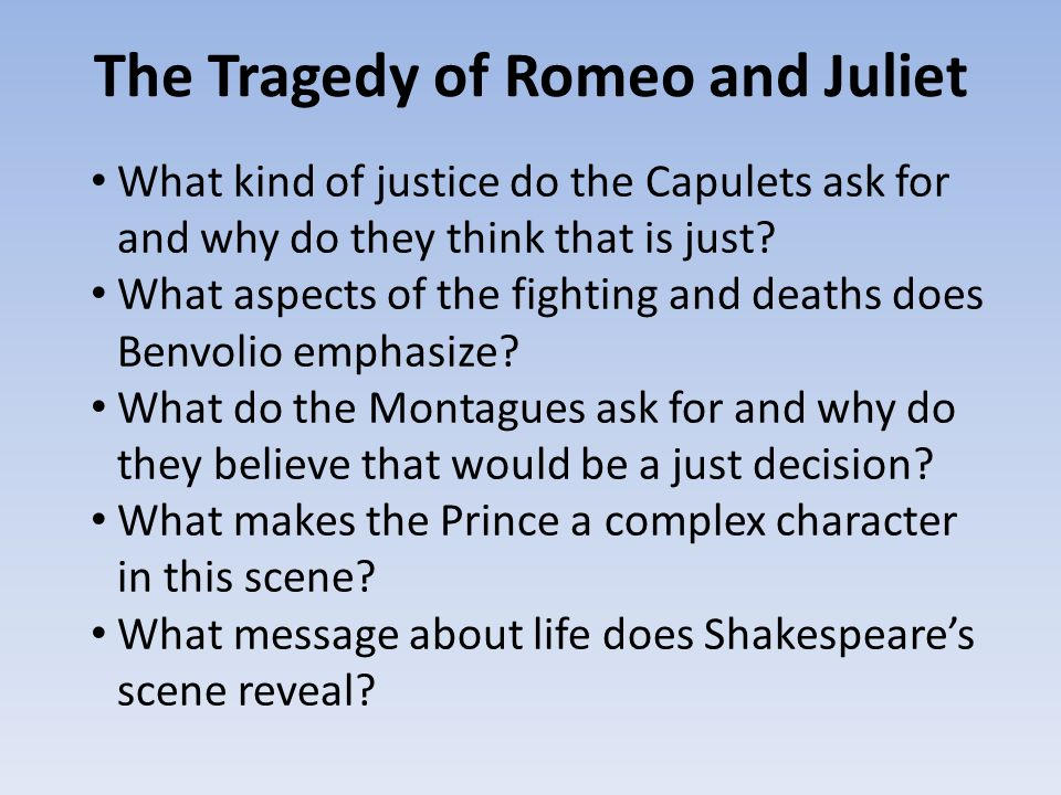 romeo and juliet as a tragedy Romeo and juliet is a tragedy because romeos and juliet's love was singled to end in death and is the only thing that ends the feud between the families: the fearful passage of their death-marked love i understand that dramatic tension is when someone is creating a scene being big and powerful.