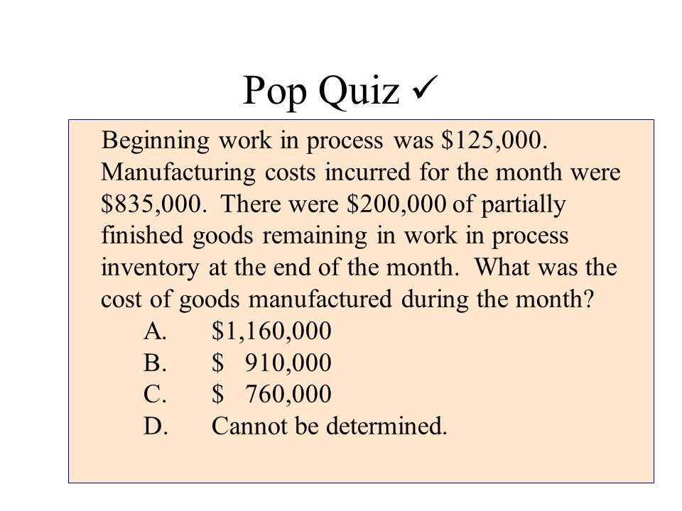 quiz inventory and process costing systems Use this interactive quiz and products that work best with a process costing system inventory that has begun but is not yet complete with the conversion process.