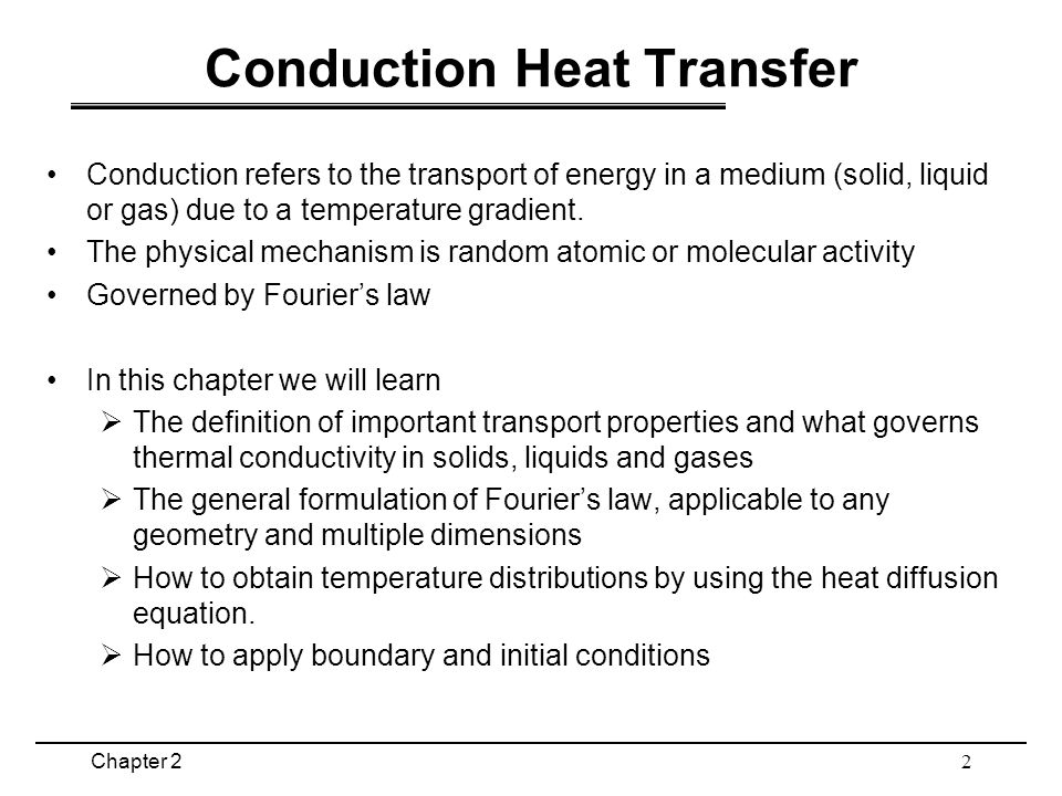 heat transfer in solids liquids and A heat transfer textbook / john h lienhard iv and john h lienhard  since  solids and liquids can frequently be approximated as being incom- pressible, we .