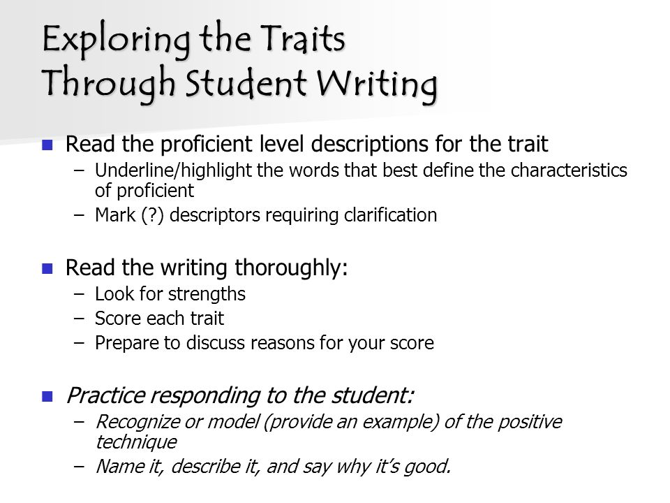 writing traits definition Literary modernism, or modernist literature, has its origins in the late 19th and early 20th centuries, mainly in europe and north america, and is characterized by a very self-conscious break with traditional ways of writing, in both poetry and prose fiction.