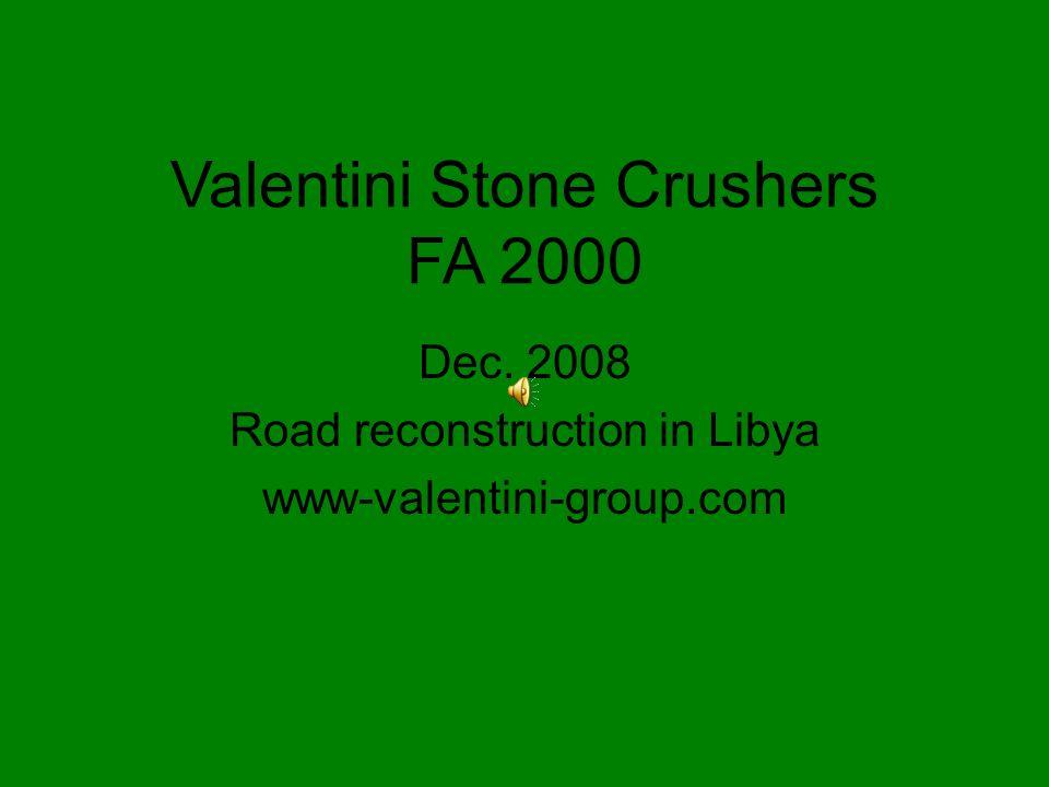 Valentini Stone Crushers FA 2000