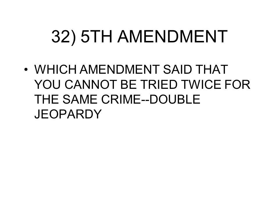 Double Jeopardy 5th Amendment CHAP 3 QUIZ IDE...