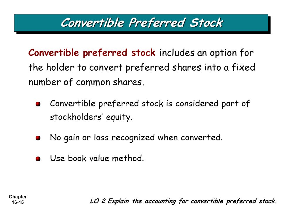 BREAKING DOWN 'Convertible Preferred Stock'