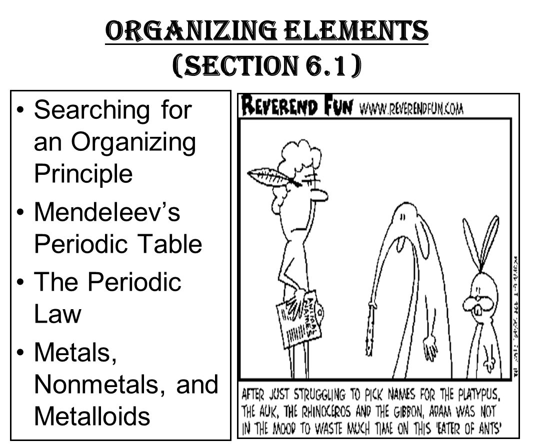The periodic table chapter ppt video online download 3 organizing elements section 61 searching for an organizing principle mendeleevs periodic table the periodic law gamestrikefo Images
