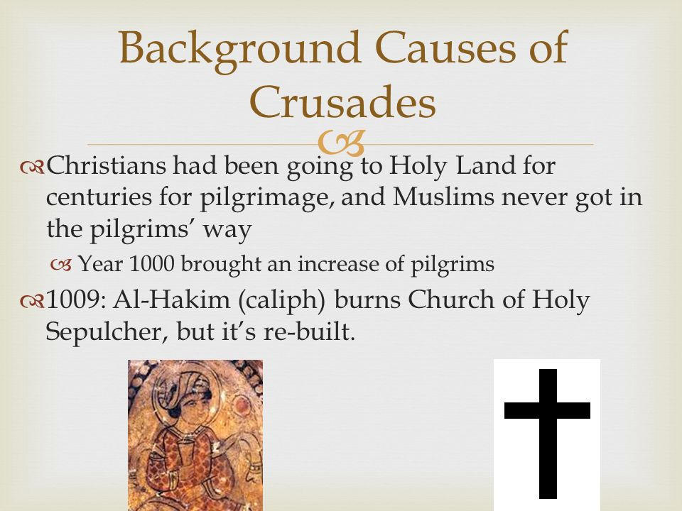 Background Causes of Crusades
