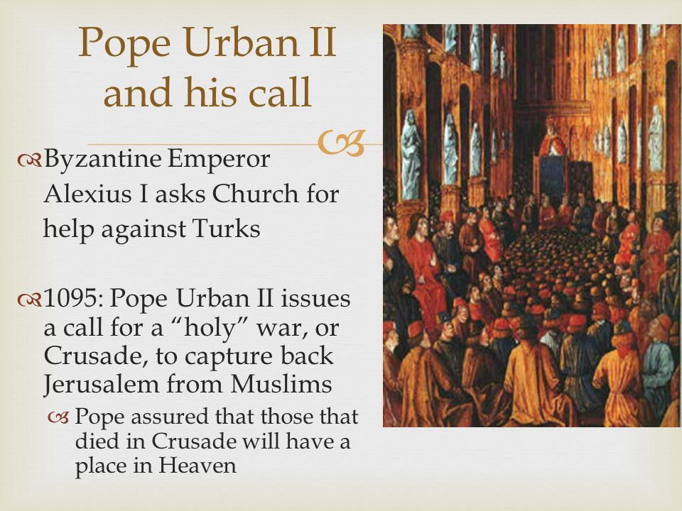 Pope Urban II and his call