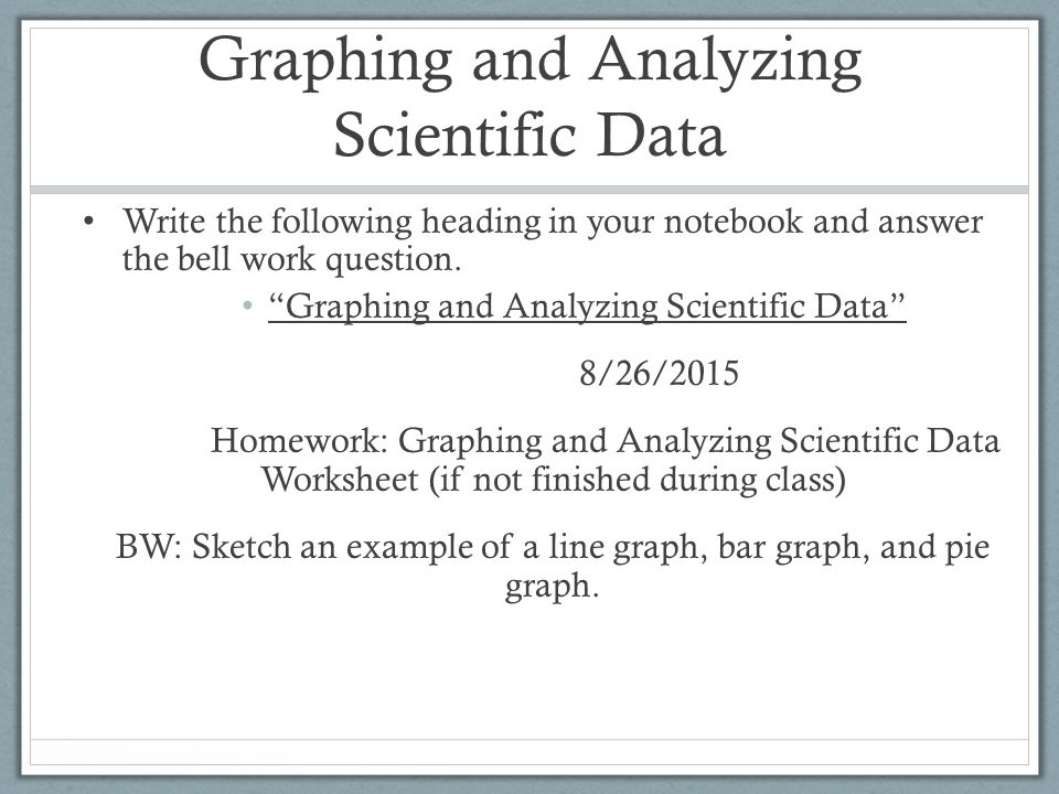 Graphing and Analyzing Scientific Data ppt download – Analyzing Data Worksheet
