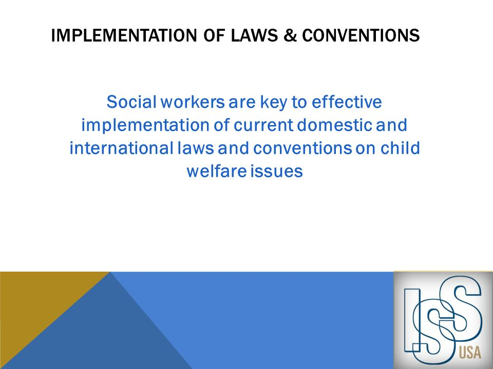 Implementation of laws & conventions