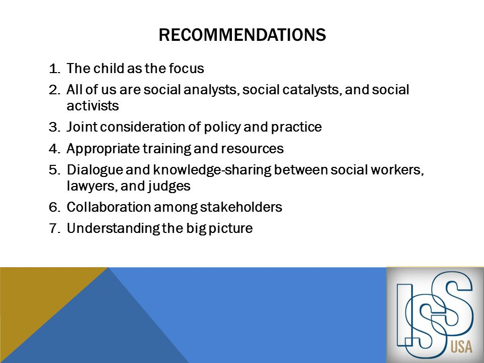 Recommendations The child as the focus