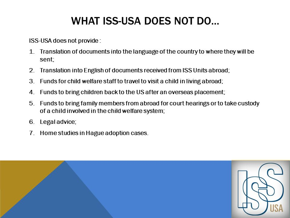 What iss-usa does not do...