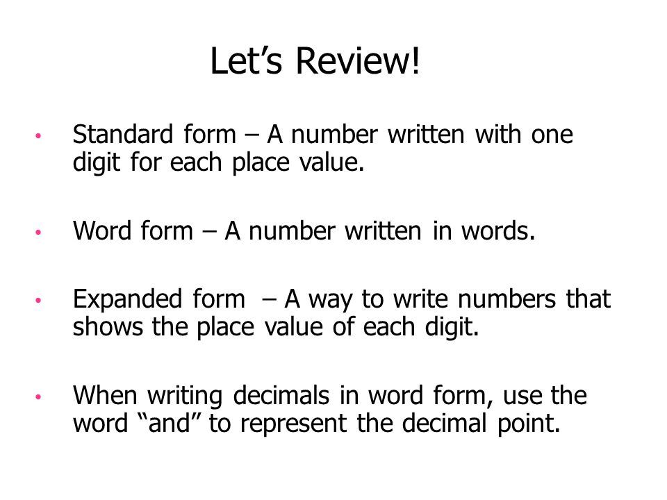 writing a number in standard form Scientific notation (or standard form) is a way of writing numbers in a compact  form a number written in scientific notation is expressed as a number from 1 to.