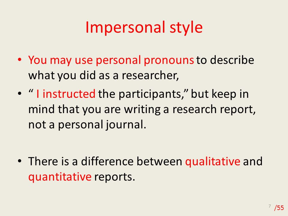 personal and impersonal essay The research paper should be impersonal, so avoid using personal pronouns such as i or you in your statements the reader is usually presented with a new viewpoint at the end, but like in the case with an essay, it's also important to find a way to engage them by inspiring their curiosity.