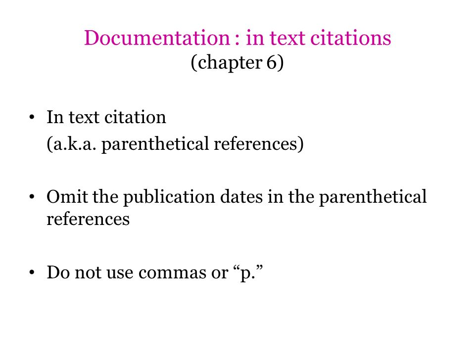 Documentation : in text citations (chapter 6)