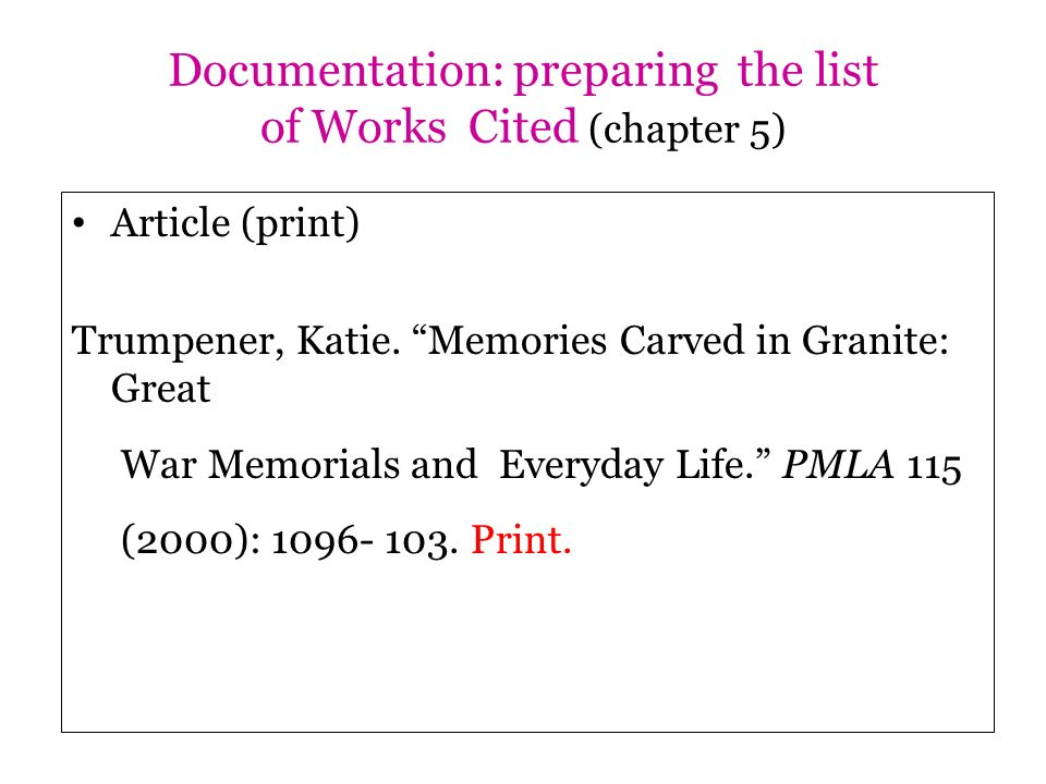 Documentation: preparing the list of Works Cited (chapter 5)