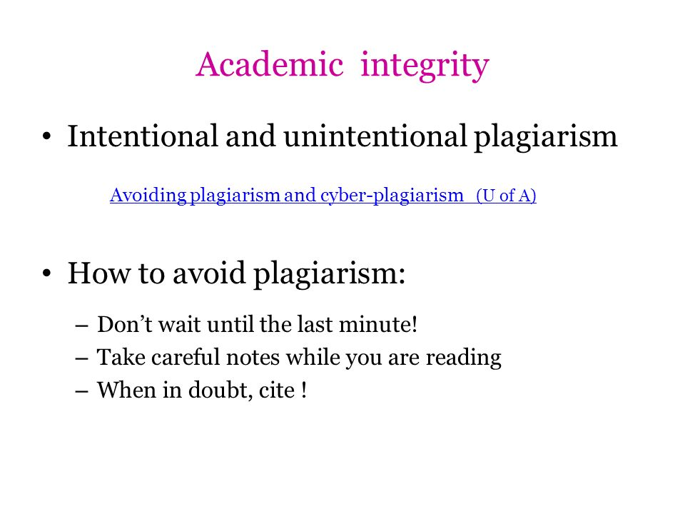 Academic integrity Intentional and unintentional plagiarism
