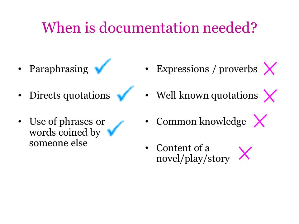 When is documentation needed