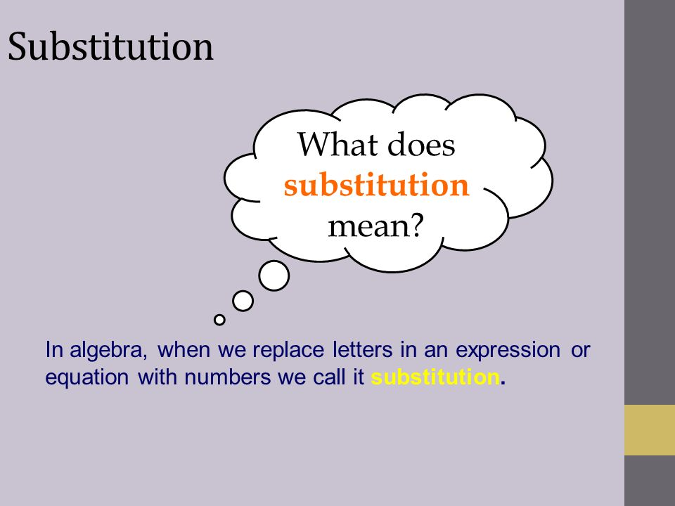 What does substitution mean